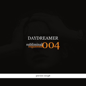 DayDreamer - Subliminal messages (SORP004 v1.g8)
