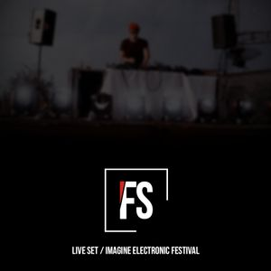 Freddy Sanchez - Live Set @Imagine Electronic Festival
