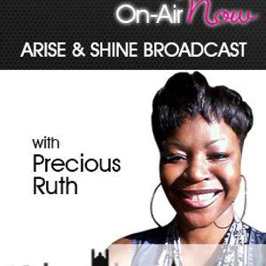Precious Ruth Arise & Shine 170117