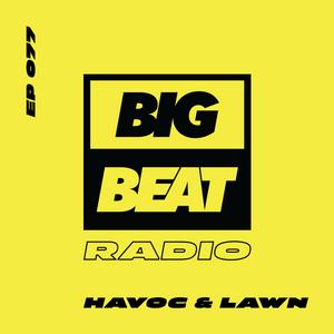 EP #77 - Havoc & Lawn (The Edge Mix)