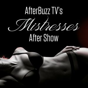 Mistresses S:4 | The Root Of All Evil E:9 | AfterBuzz TV AfterShow