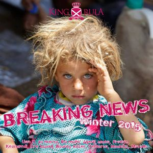 KING RULA SOUND - BREAKING NEWS WINTER 2K15 - Mixed & Selected By KINGRULA