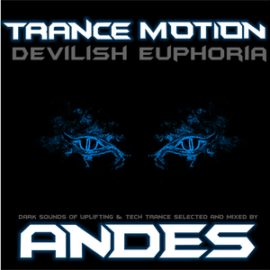 DJ ANDES- Dark Trance Motion : Devilish Euphoria