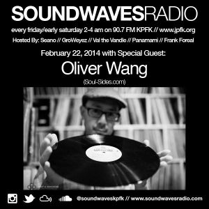 Soundwaves Radio - February 22, 2014 - Oliver Wang (Soul Sides)