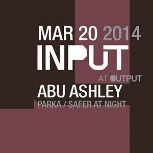 Abu Ashley @ Output Brooklyn - March 20 2014