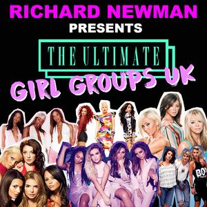 Richard Newman Presents The Ultimate Girl Groups UK