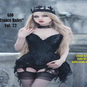 "GIO Ep. # 185 ""Trance Rules"" Vol. 72"