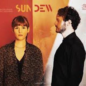Le MagRmp mardi 25 juil. : L'oeil écoute /Sun Dew