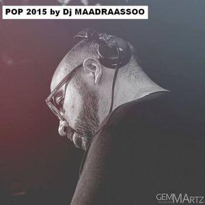 Maadraassoo -  POP 2015