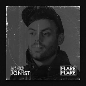 FLARE4FLARE #002 - JON1ST