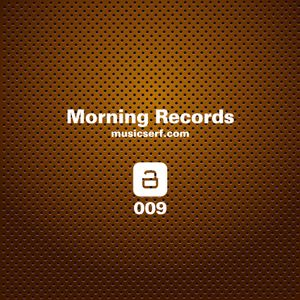 009 musicserf guest mix Morning Records