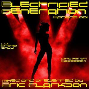 Eric Clarkson pres. Electrified Generation (EP001)
