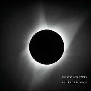 ECLIPSE PART I - SET BY DJ BLUEMOS 2017