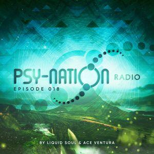 Psy-Nation Radio #018 - incl. Protonica Mix [Ace Ventura & Liquid Soul]