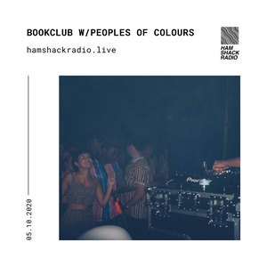 Hamshack Radio Pres. Bookclub w/Peoples Of Colours 05.11.2020
