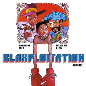 DJ E.B - Blaxploitation Mixtape
