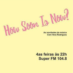 How Soon Is Now? - Episódio 20