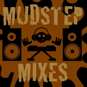 Mudstep | Filthy Dubstep Mix 002
