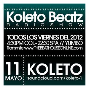 Koleto - Koleto Beatz RADIOSHOW @ 11.MAYO.2012