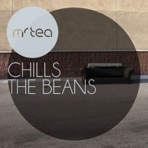 Mr TEA - Chill The Beans