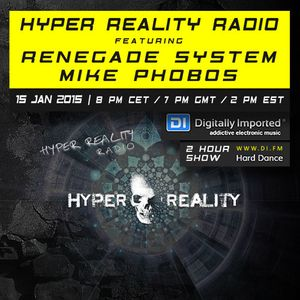 Hyper Reality Radio 003 - Renegade System & Mike Phobos
