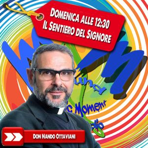 Don Nando Ottaviani - Il sentiero del signore 30