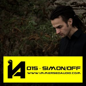Simon/off - Immersed Audio Mix 015