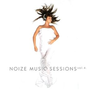 Noize Music Sessions vol.4.