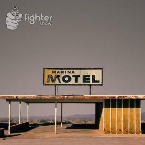 Fightershow - Marina Motel