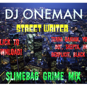 Slimebag Grime Mix
