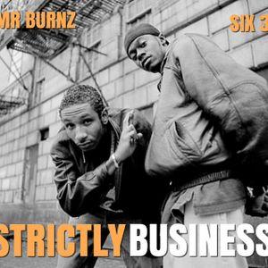 Strictly Business With DJs Mr Burnz & Six-3 Episode 49