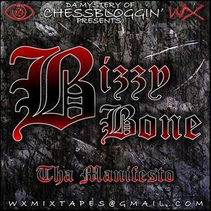 Bizzy Bone - Tha Manifesto