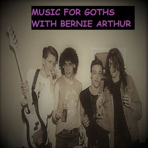 Music for GOTHS with Bernie Athur