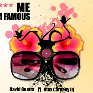 David Guetta ft Alex Cardany Dj- F*** Me I'm Famous