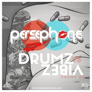 Persephone- Live on #RipRadio Drumz Vs Vibez- Drumz03