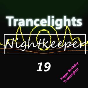 Nightkeeper´s Trancelights #19