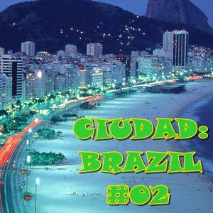 CIUDAD: BRAZIL MIX #02