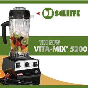 DJ Scliffè - VITAMIX