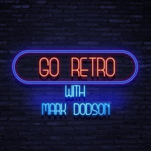 Go Retro with Mark Dodson - 35 Pt1