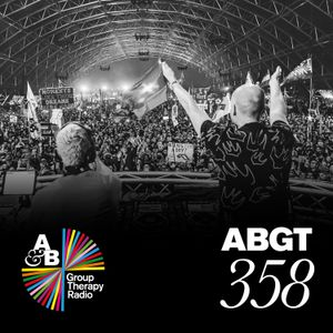 Group Therapy 358 with Above & Beyond and The Thrillseekers