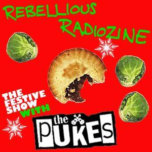 REBELLIOUS XMAS WITH THE PUKES!