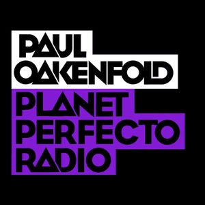 Planet Perfecto 534 ft. Paul Oakenfold