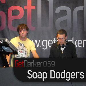Soap Dodgers - GetDarkerTV Live 59