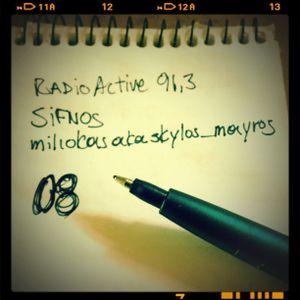 miliokas on RadioActive 91,3 - 08