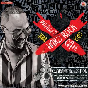 Dj Protege - The Hard Rock Cafe Quarantine Mix (P.V.E Vol 46)