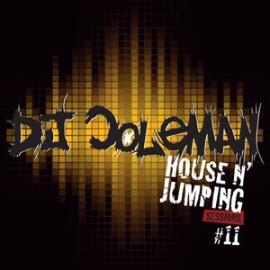 Dj Coleman - House N' Jumping Sessions #11