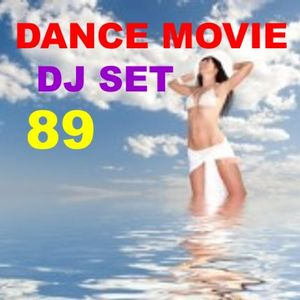 "Dance Movie # 89 - Dance New's 2013 - The DJ Set of ""Movie Disco"" page mixed by Max."