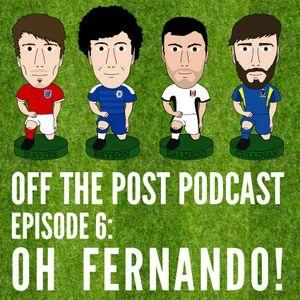 Ep.6 Oh Fernando!