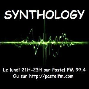 Podcast de Synthology du 22 février 2016 sur Pastel FM 99.4