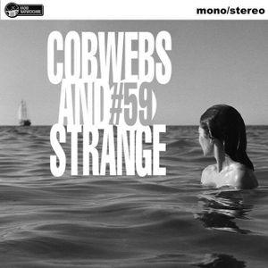 COBWEBS AND STRANGE #59 (2018-05-15)